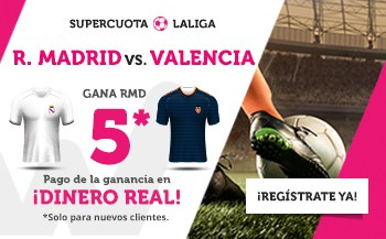 La Liga : Real Madrid - Valencia. Real Madrid gana a cuota 5.