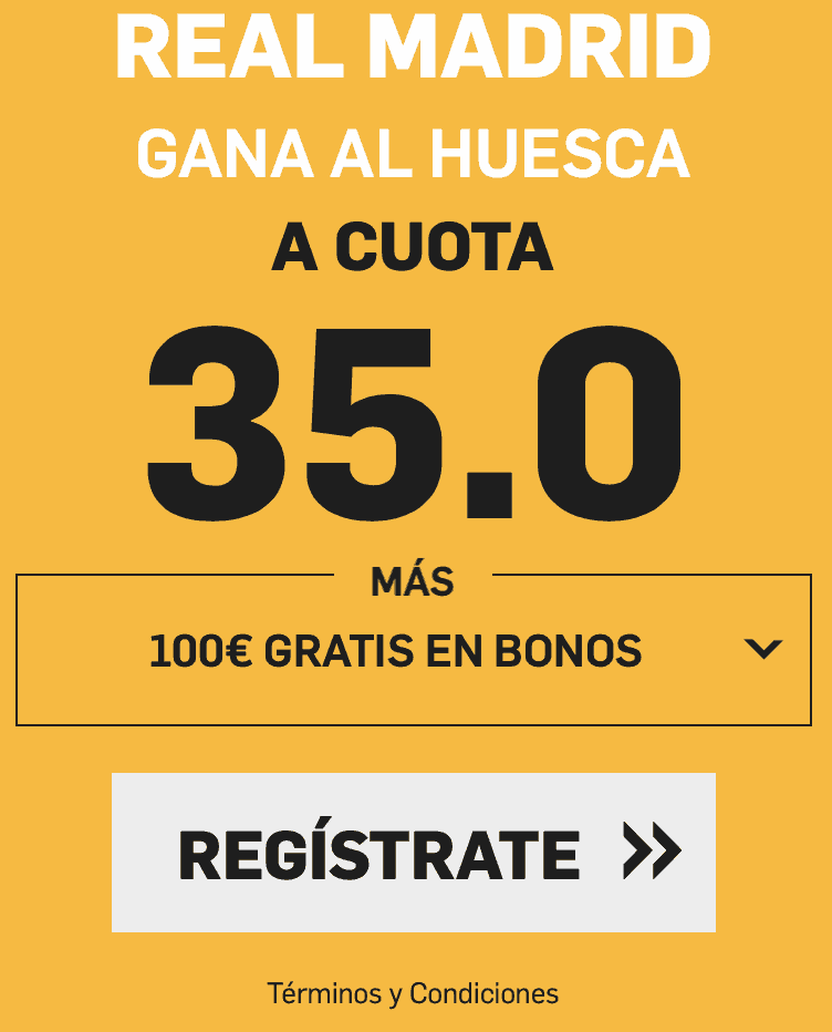 Supercuotas betfair La Liga : Huesca - Real Madrid