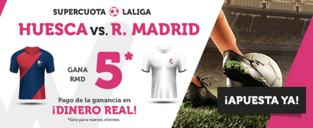 Supercuotas wanabet La Liga : Huesca - Real Madrid