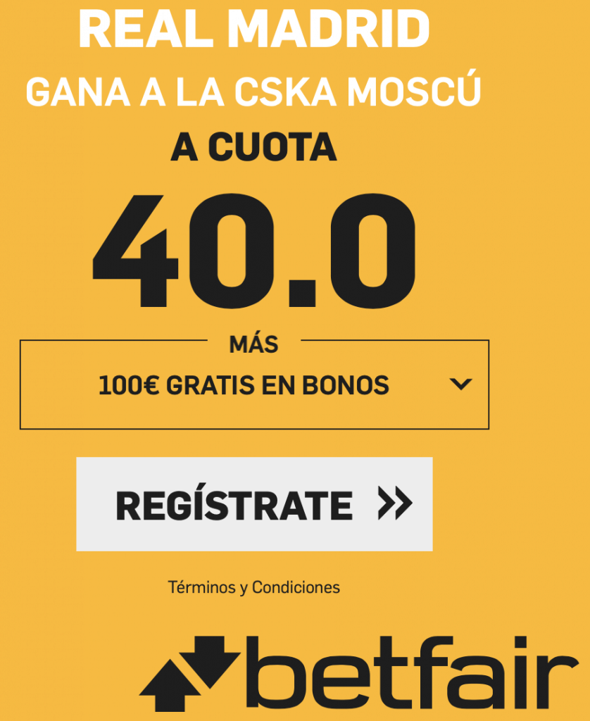 Supercuotas betfair Champions League : Real Madrid gana a CSKA a cuota 40.
