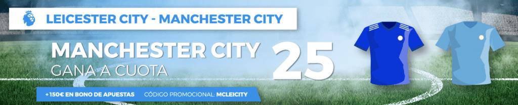 Supercuotas Pastón Copa Inglesa Manchester City gana a Leicester a cuota 25.
