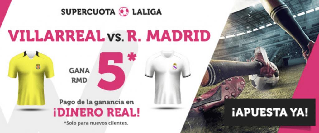 Supercuotas Wanabet La Liga : Villareal - Real Madrid