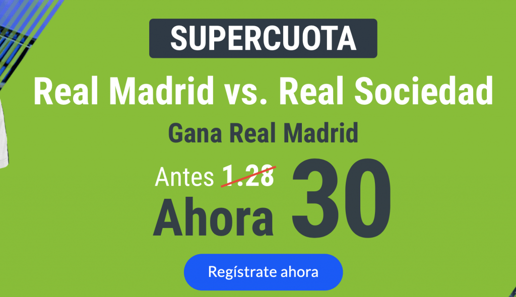 Supercuota Codere Real Madrid - Real Sociedad . Real Madrid a cuota 30.