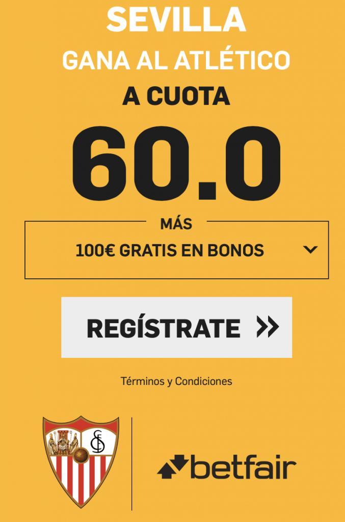 Supercuotas betfair Sevilla gana al Atlético a cuota 60