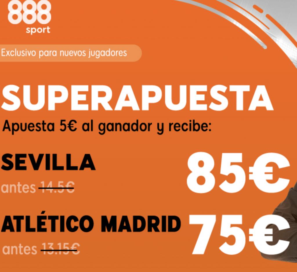 Supercuotas 888sport Sevilla - Atlético de Madrid