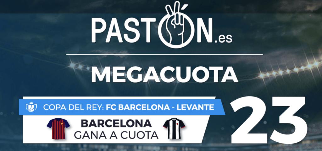 Supercuota Pastón Barcelona gana a Levante a cuota 23