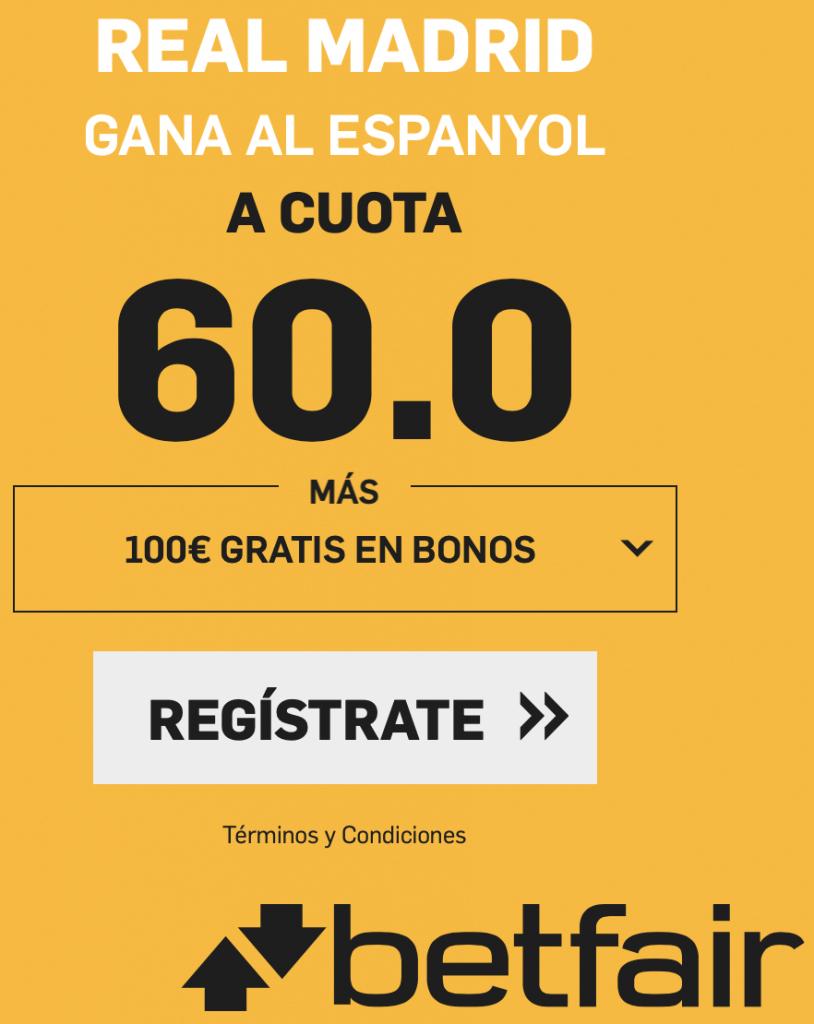 Supercuota betfair Real Madrid gana a Espanyol a cuota 60