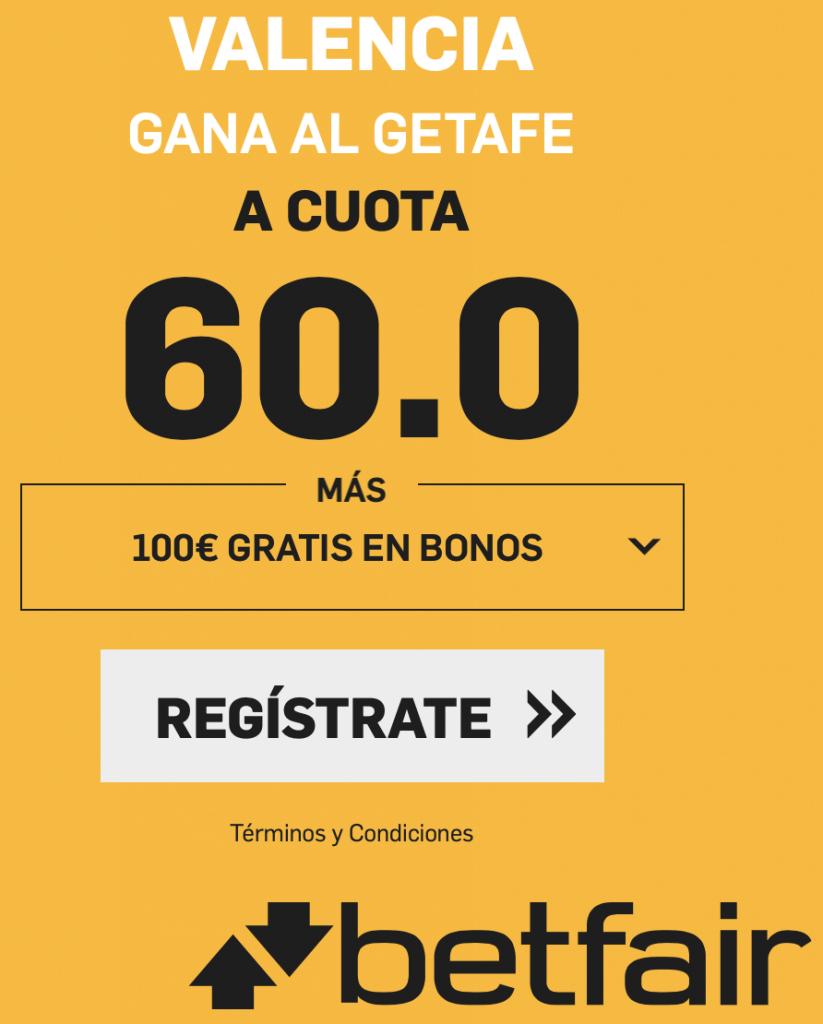 Supercuota betfair Copa : Valencia gana al Getafe a cuota 60.