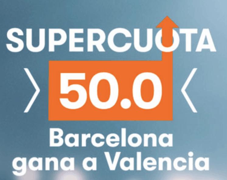 Supercuota Betsson Fc Barcelona gana a Valencia a cuota 50.