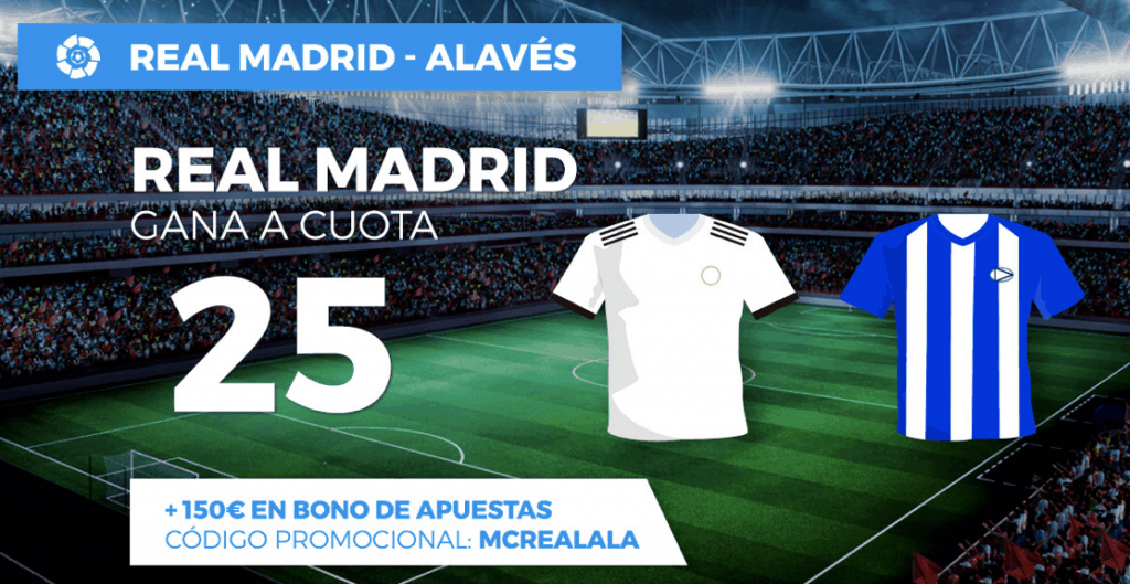 Supercuota pastón Real Madrid gana al Alavés a cuota 25.