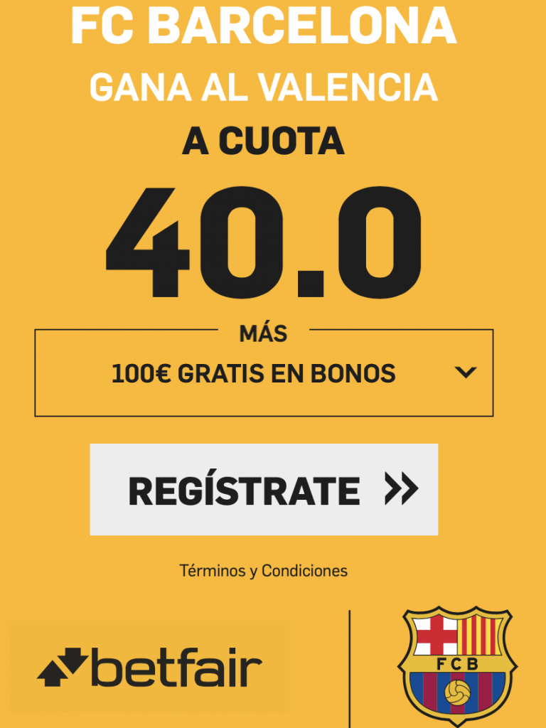 Supercuota betfair FC Barcelona gana al Valencia a cuota 40.
