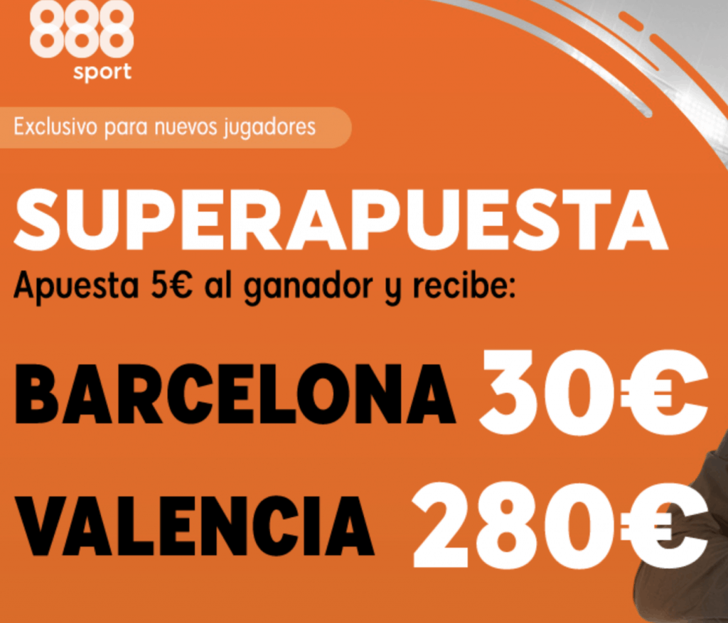 Supercuota 888sport Barcelona - Valencia