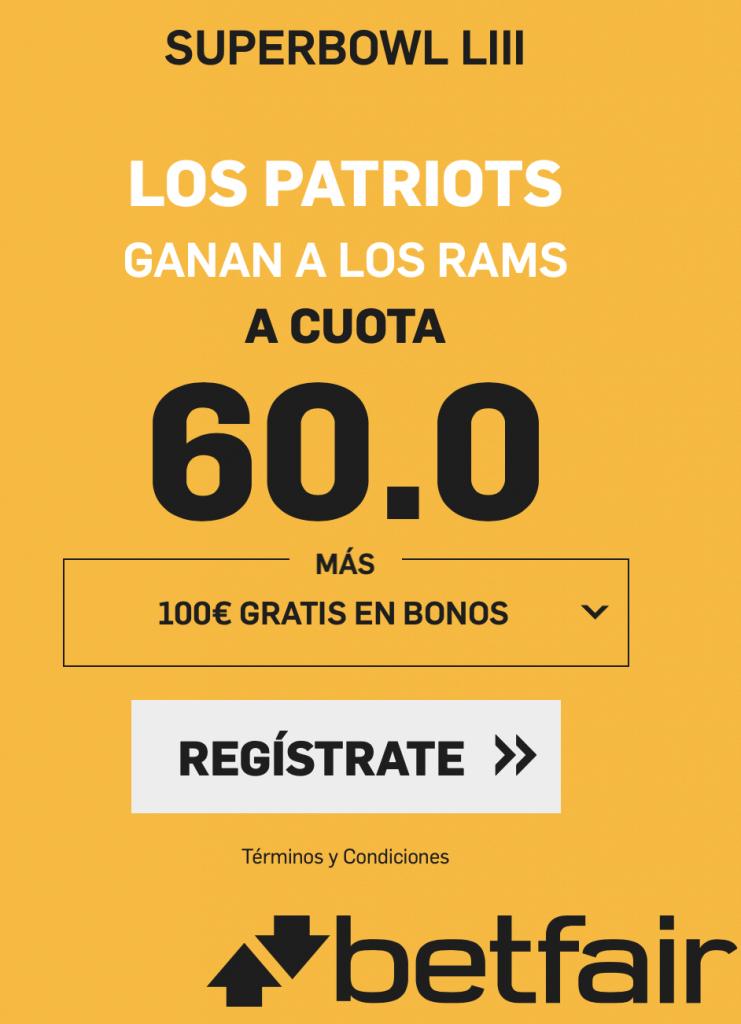 Supercuota betfair Super Bowl Patriots ganan a cuota 60.