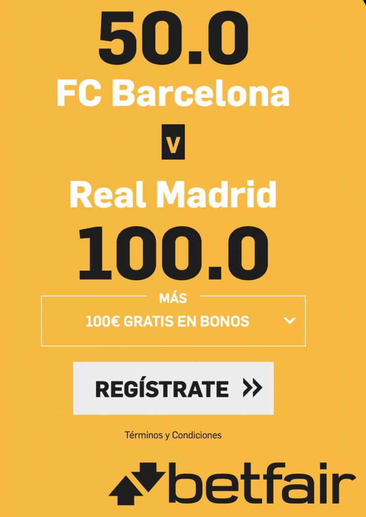Supercuotas betfair Clásico Copa : Barcelona gana a cuota 50 , Real Madrid a cuota 100.