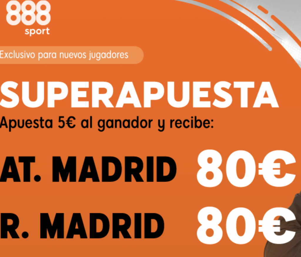 Superapuesta 888sport Atlético de Madrid - Real Madrid . Elige ganador a cuota 16.