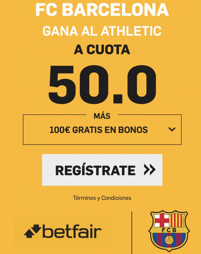 Supercuota betfair Fc Barcelona gana al Athletic a cuota 50