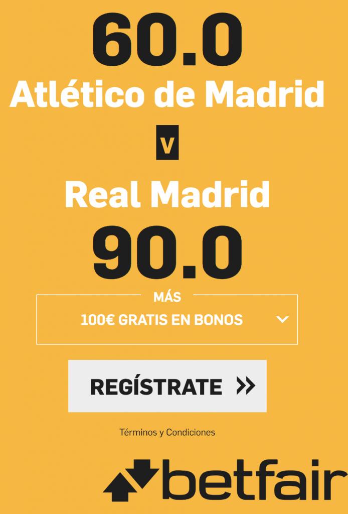 Supercuota betfair derbi madrileño : Atlético a cuota 60 , Real Madrid a cuota 90.