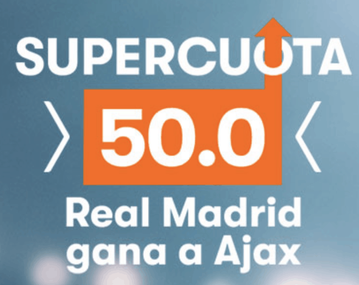 Supercuota Betsson Champions League Real Madrid gana al Ajax a cuota 50.