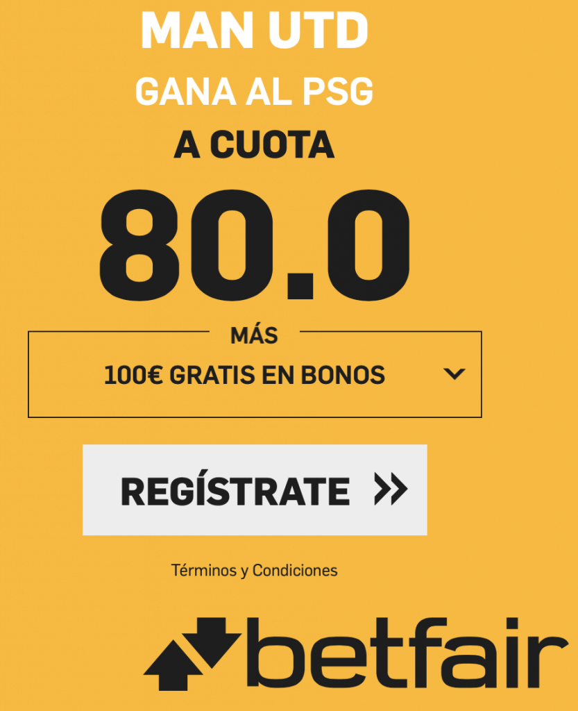 Supercuota betfair Champions League Man Utd gana al PSG a cuota 80.
