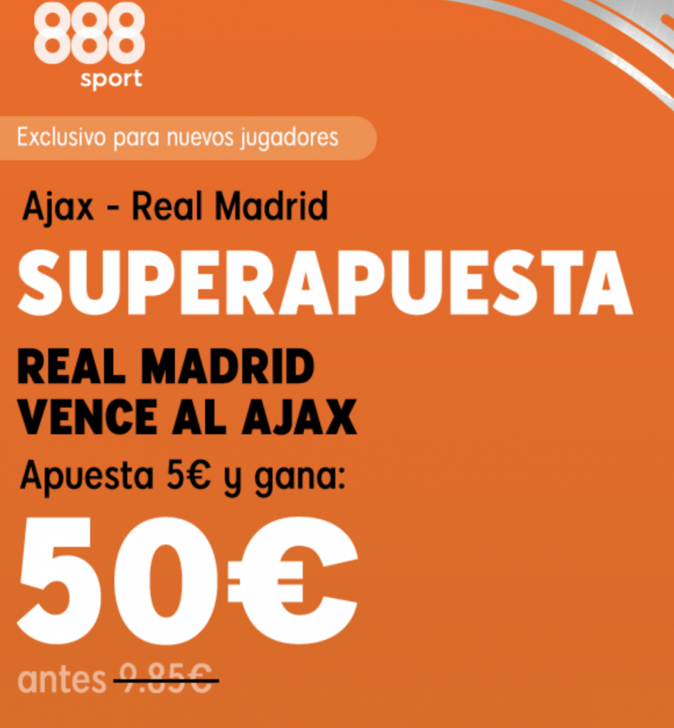 Supercuota 888sport Ajax - Real Madrid , Real Madrid gana a cuota 10