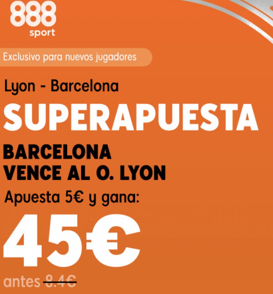 Supercuota 888sport Lyon - Barcelona , gana Barcelona a cuota 9.