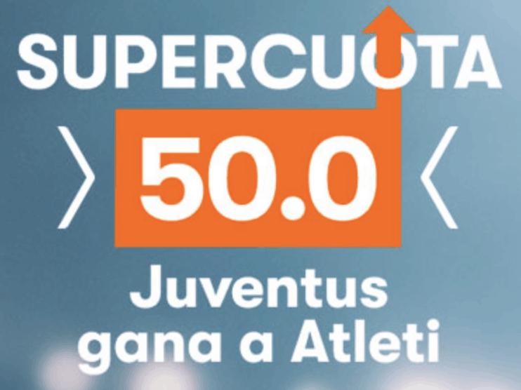 supercuota betsson Juventus gana al Atlético a cuota 50