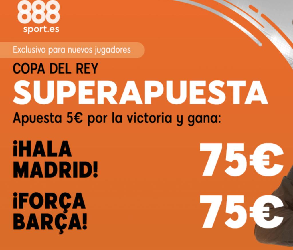 Superapuesta 888sport Copa del Rey : Real Madrid - FC Barcelona . Elige ganador a cuota 15.