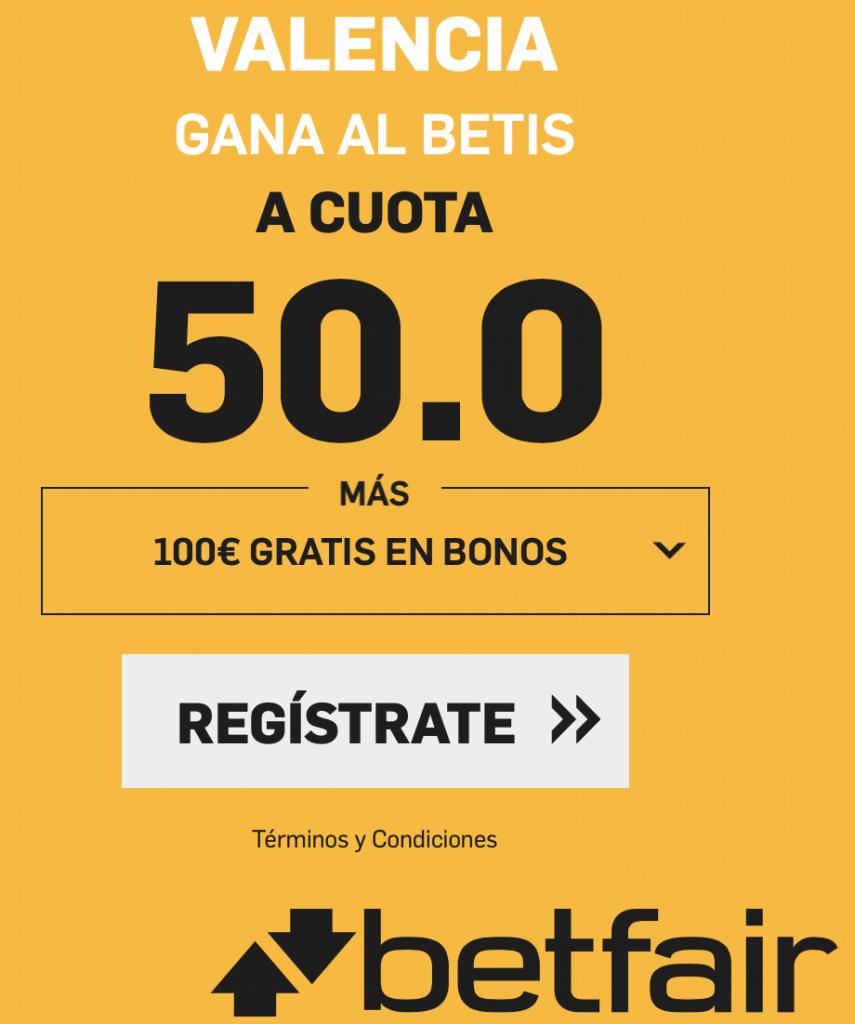 Supercuota betfair Copa : Valencia gana al Betis a cuota 50.