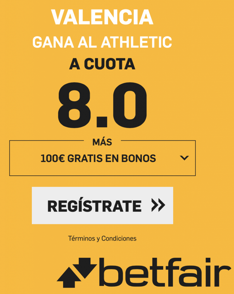 Supercuota betfair Valencia CF gana al Athletic a cuota 8.