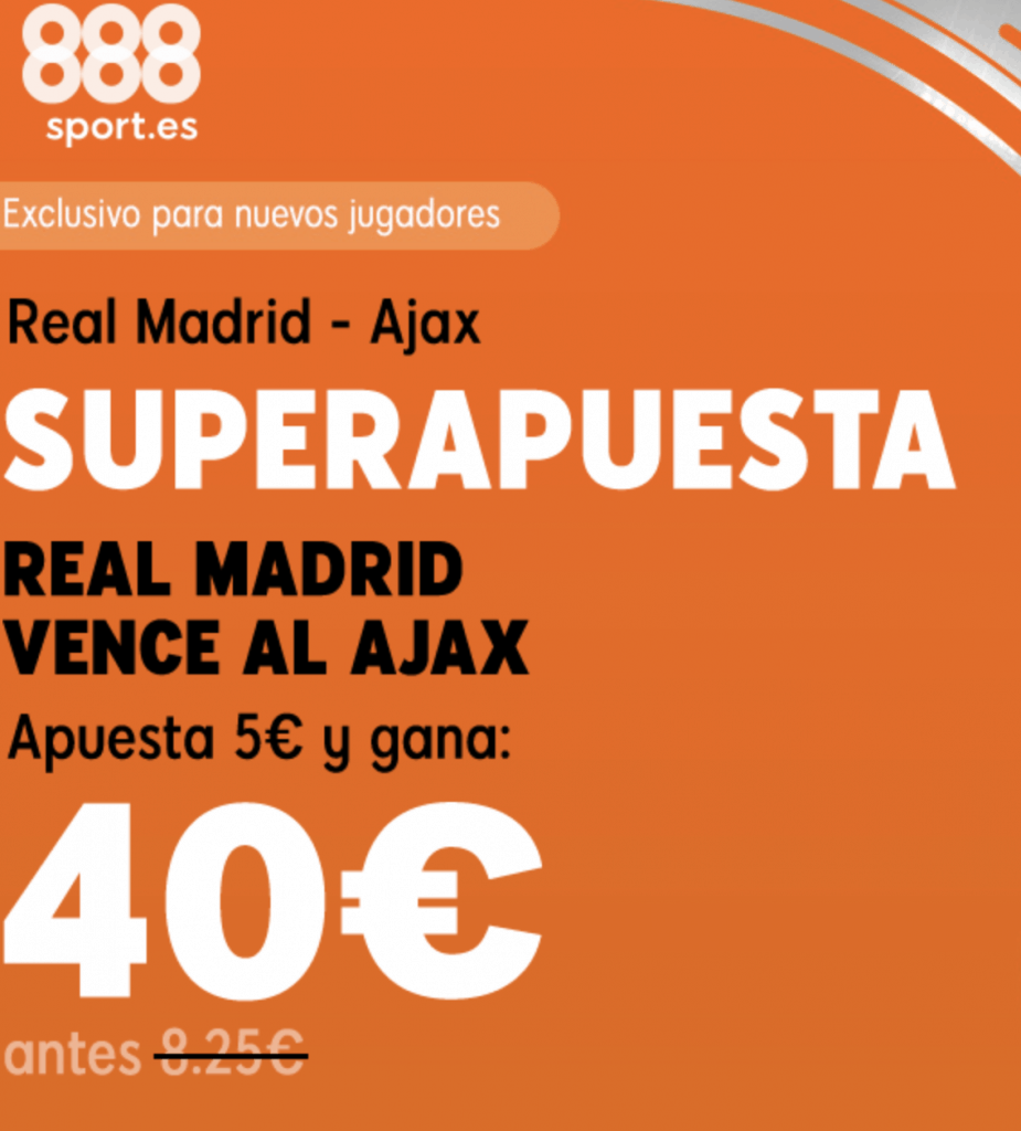 Superapuesta 888sport Champions League : Real Madrid - Ajax.