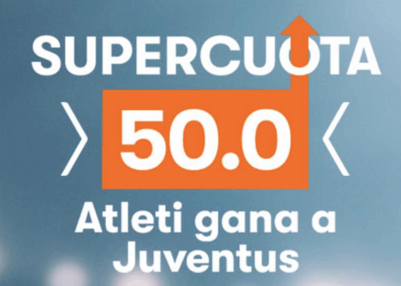 Supercuotas betsson Champions League Atlético de Madrid gana a la Juventus a cuota 50