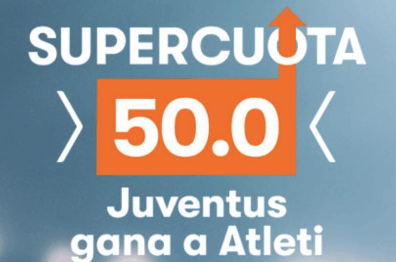 Supercuotas betsson Champions League Juventus gana al Atleti a cuota 50