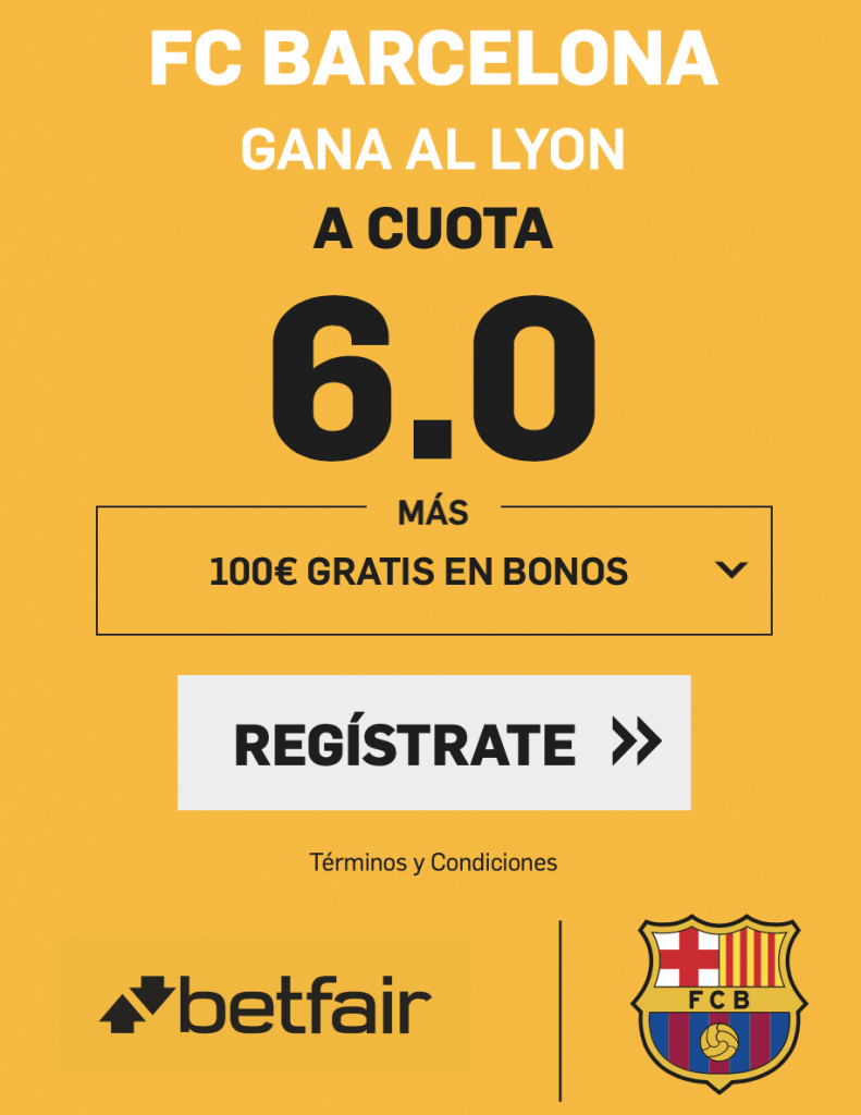 Supercuota betfair Champions League : FC Barcelona gana al Lyon a cuota 6.