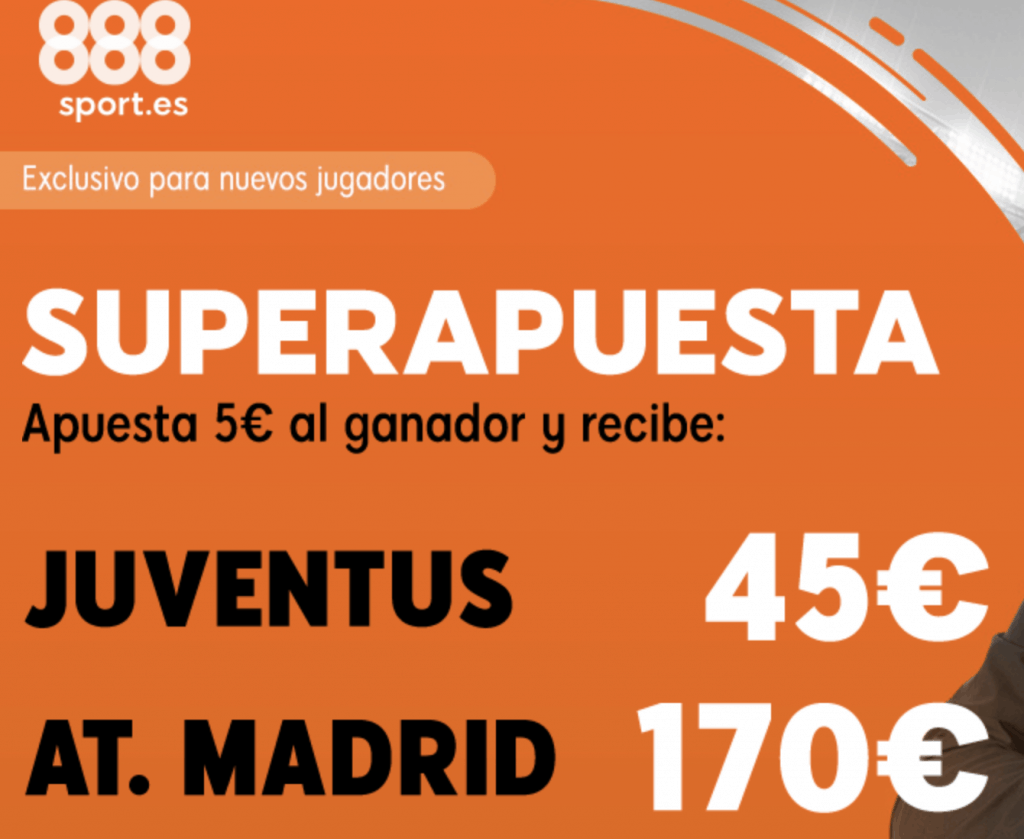 Supercuotas 888sport Champions League : Juventus - Atlético de Madrid.
