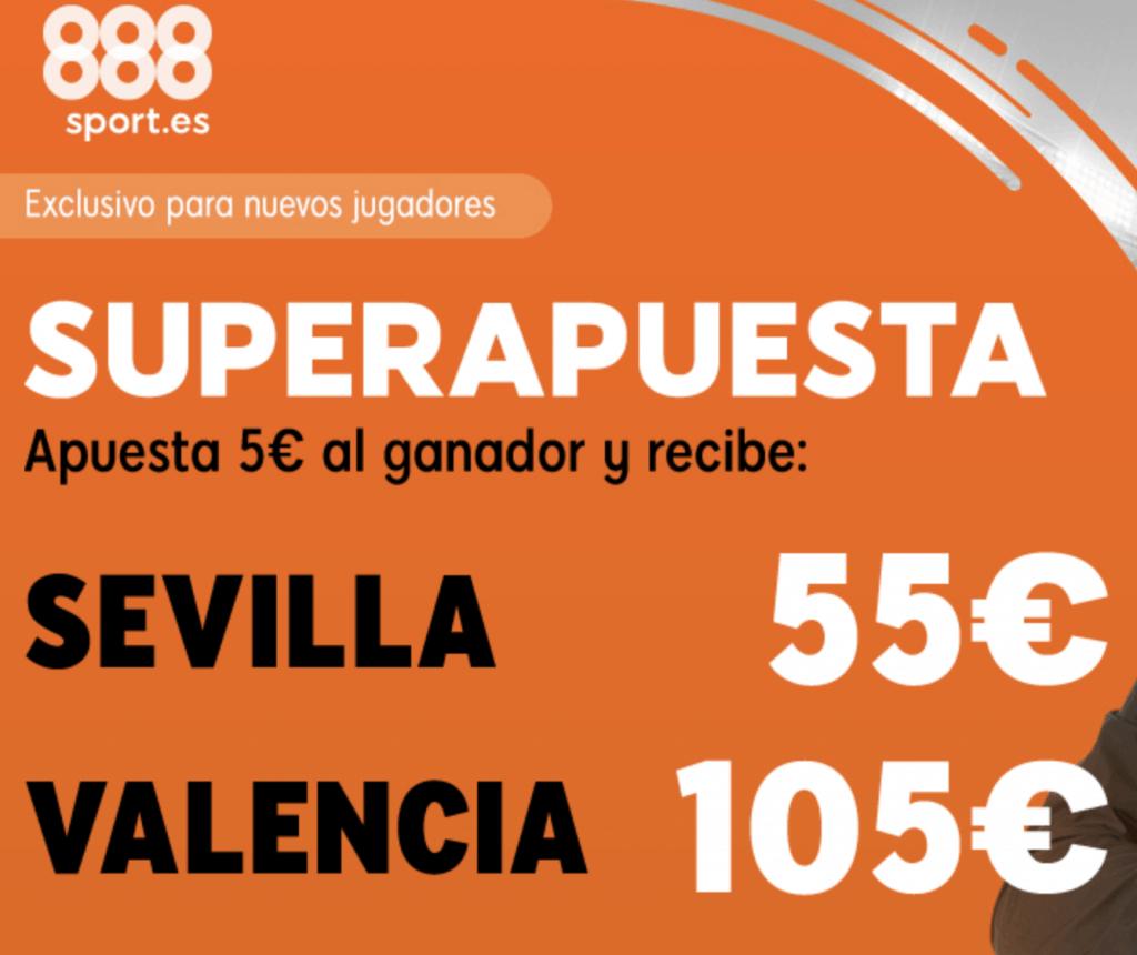 Supercuotas 888sport Sevilla - Valencia .