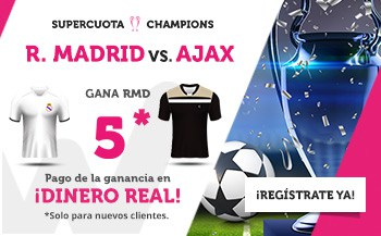 Supercuota Wanabet Champions League Real Madrid - Ajax . Gana Real Madrid a cuota 5.