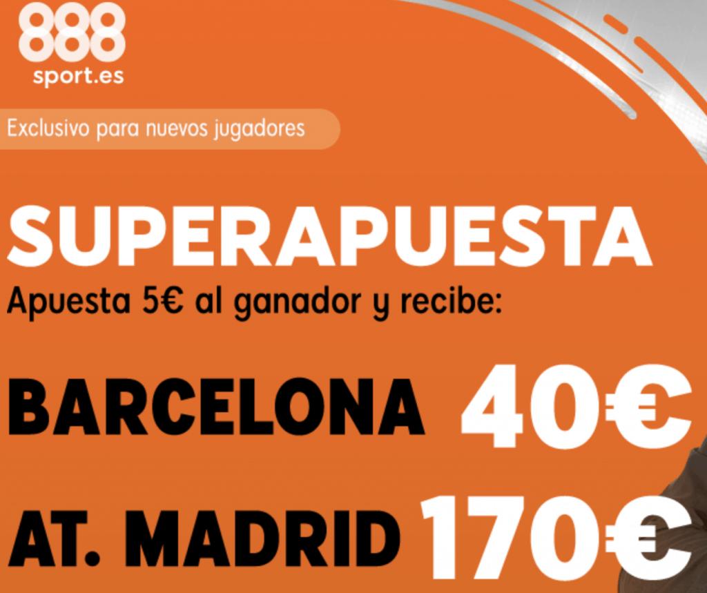 Superapuesta 888sport Barcelona - Atlético de Madrid