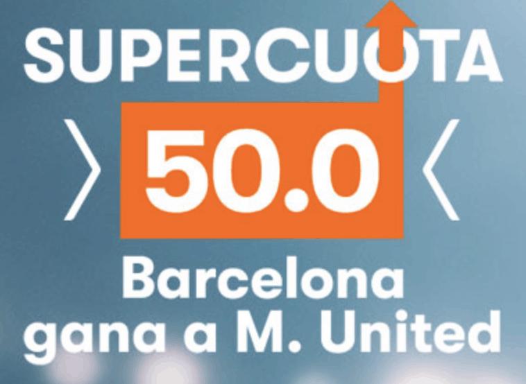 Supercuota Betsson Champions League : Barcelona gana al Manchester United a cuota 50.