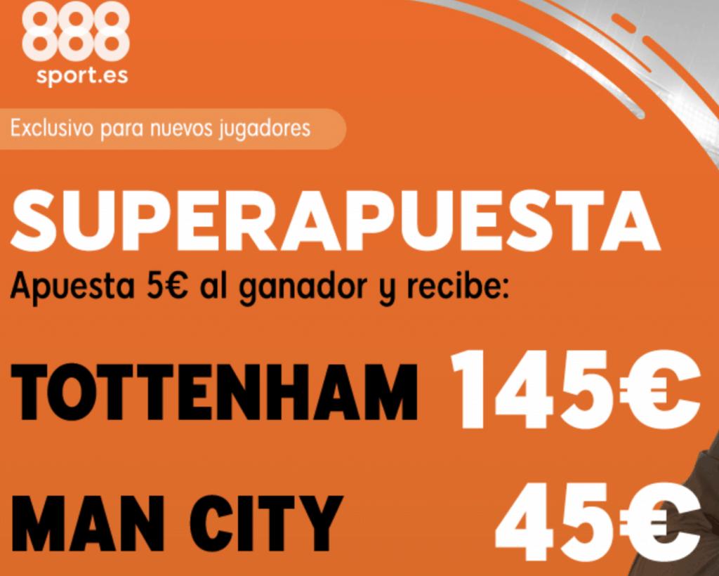 Superapuesta 888sport Champions League : Tottenham - Manchester City