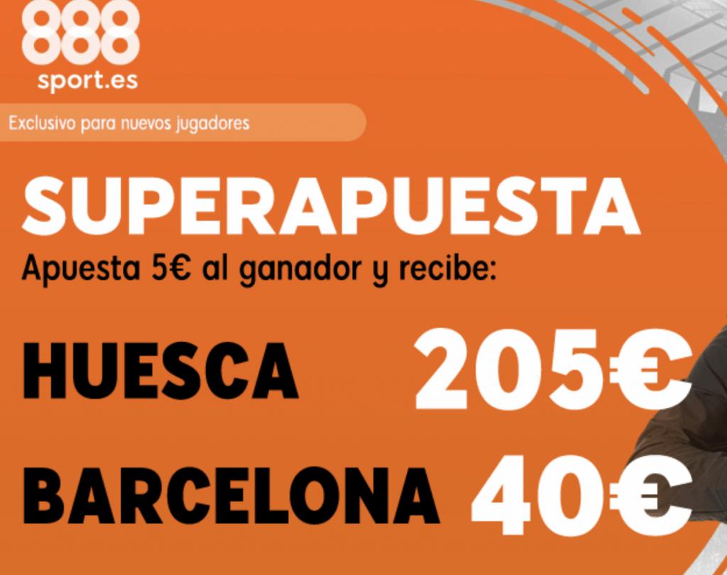 Superapuesta 888sport Huesca - FC Barcelona