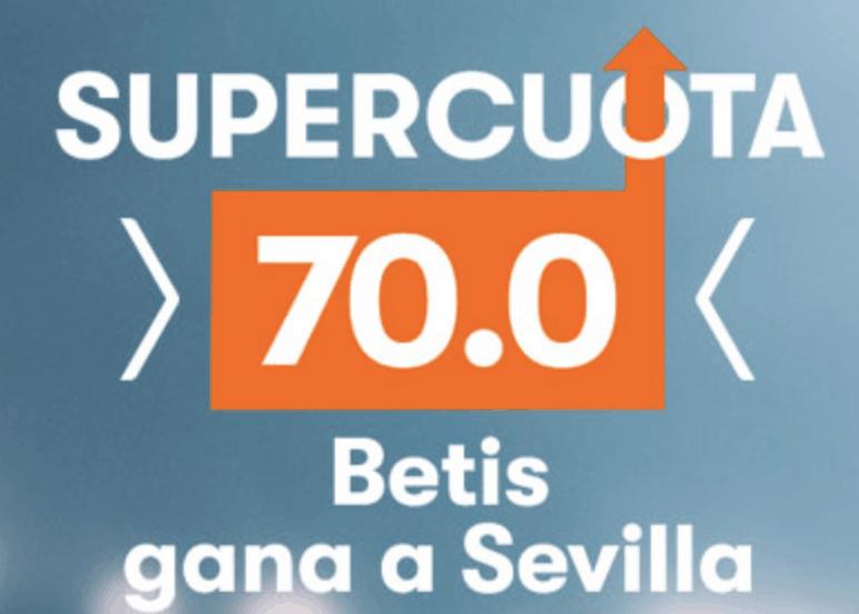 Supercuota betsson Betis gana al Sevilla a cuota 70