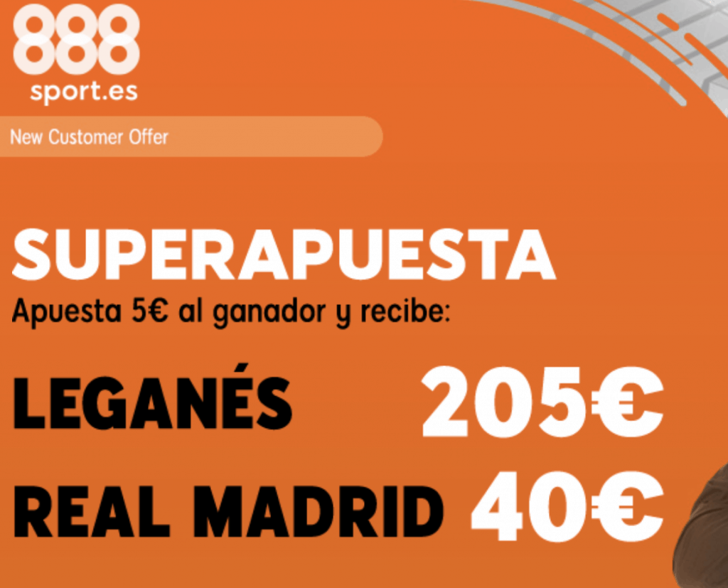 Supercuotas 888sport Liga : Leganés - Real Madrid