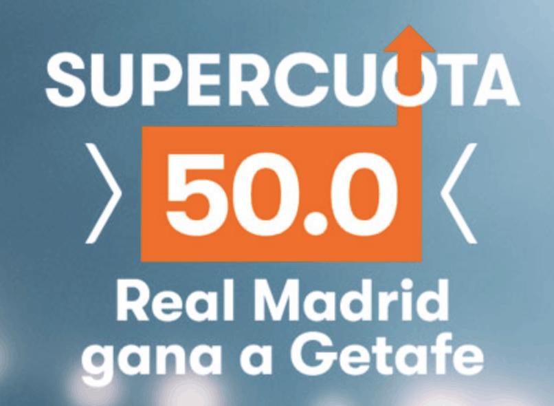 Supercuota Betsson Liga : Real Madrid gana al Getafe a cuota 50.