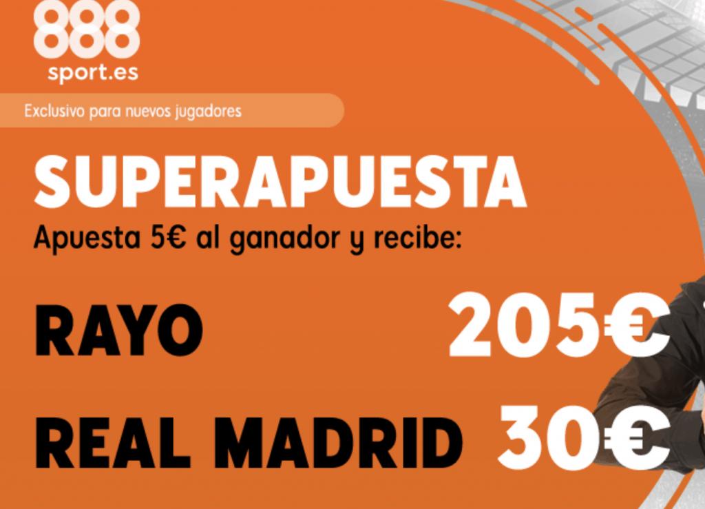 Supercuotas 888sport La Liga : Rayo - Real Madrid.