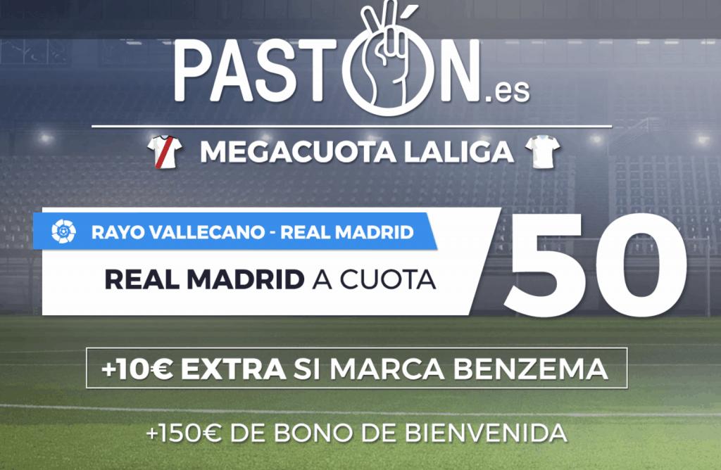 Supercuota Pastón Real Madrid gana al Rayo Vallecano a cuota 50.