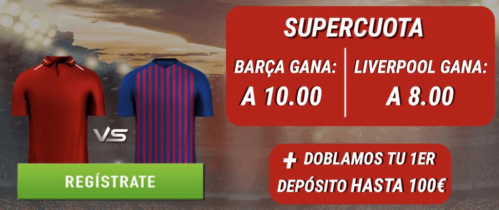 Supercuotas Sportium Champions League : Liverpool - FC Barcelona . Liverpool a cuota 8 , Barcelona a cuota 10.