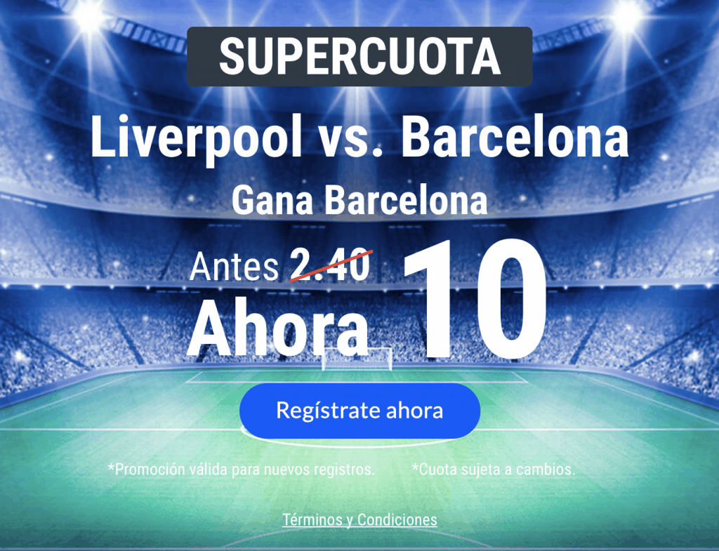 Supercuota Codere Champions League : Barcelona gana al Liverpool a cuota 10.