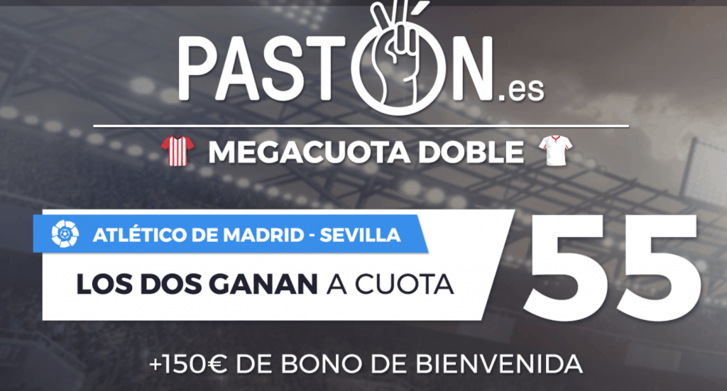 Supercuota pastón La Liga . Atlético de Madrid - Sevilla FC . Elige ganador a cuota 55.