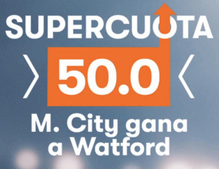 Supercuota Betsson FA Cup Manchester City gana al Watford a cuota 50.