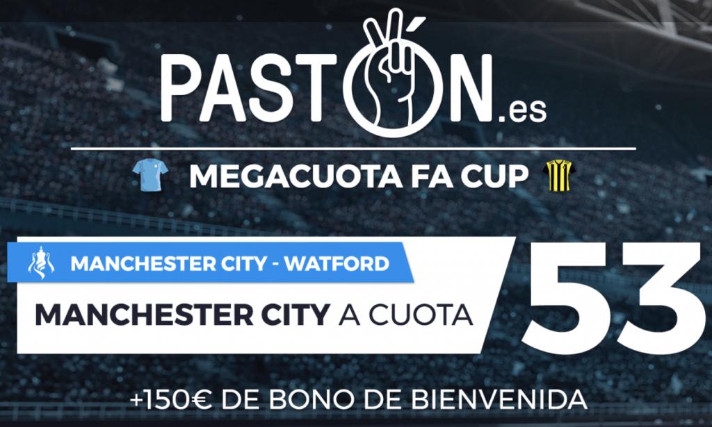 Supercuotas Pastón FA Cup : Manchester City gana al Watford a cuota 53.